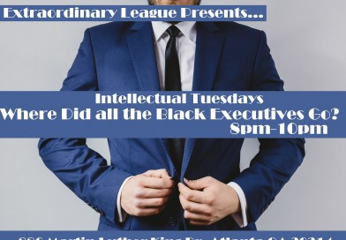 Intellectual Tuesday – Where Did All The Blacks Executives Go?